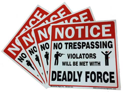 Deadly Force Signs